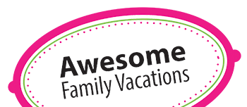 Awesome Family Vacations
